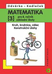 Matematika pro 8. ročník základní školy 3.díl