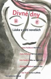 Divné dny: Láska vpěti novelách