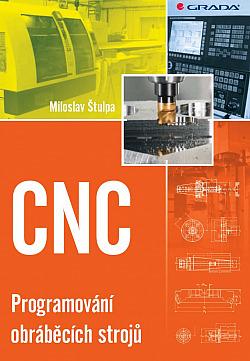 CNC - Programování obráběcích strojů obálka knihy