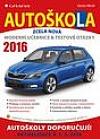Autoškola. Moderní učebnice a testové otázky 2016