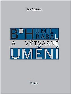 Bohumil Hrabal a výtvarné umění obálka knihy