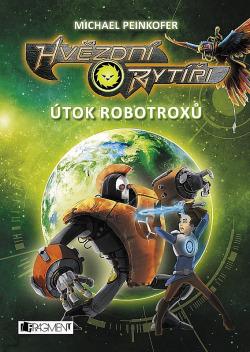 Hvězdní rytíři – Útok robotroxů