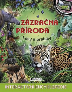 Zázračná příroda – Lesy a pralesy obálka knihy