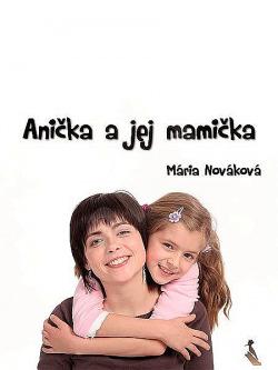 Anička a jej mamička obálka knihy