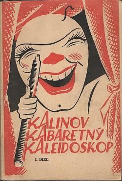 Kalinov kabaretný kaleidoskop I. diel obálka knihy