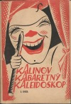 Kalinov kabaretný kaleidoskop I. diel