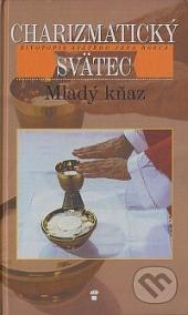 Charizmatický svätec - Mladý kňaz obálka knihy