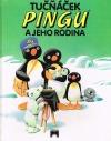 Tučňáček Pingu a jeho rodina