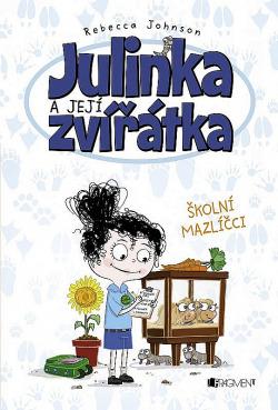 Julinka a její zvířátka – Školní mazlíčci obálka knihy