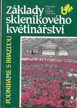 Základy skleníkového květinářství obálka knihy