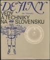 Dejiny vedy a techniky na Slovensku