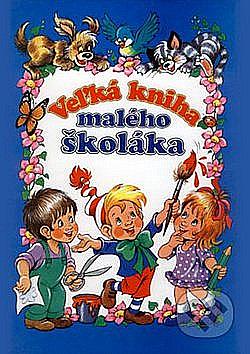 Veľká kniha malého školáka