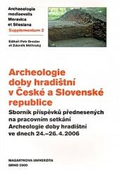 Archeologie doby hradištní v České a Slovenské republice obálka knihy