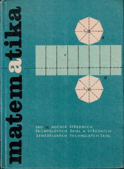 Matematika pro II. ročník středních průmyslových škol a středních zemědělských technických škol obálka knihy