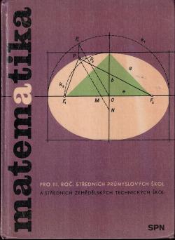 Matematika pro III. ročník středních průmyslových škol a středních zemědělských technických škol obálka knihy