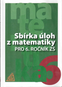 Sbírka úloh z matematiky pro 6. ročník ZŠ obálka knihy