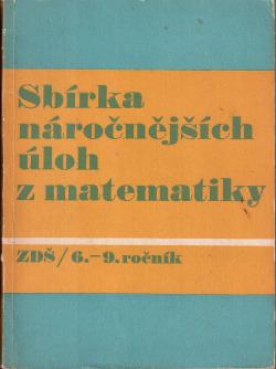 Sbírka náročnějších úloh z matematiky pro 6. - 9. ročník základní devítileté školy obálka knihy