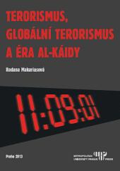 Terorismus, globální terorismus a éra Al-Káidy obálka knihy