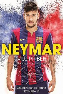 Neymar: Můj příběh obálka knihy
