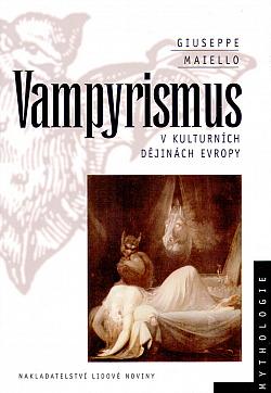 Vampyrismus v kulturních dějinách Evropy obálka knihy