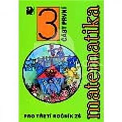 Matematika pro třetí ročník ZŠ (část první) obálka knihy