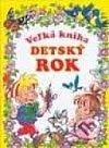Velká knížka předškoláka: dětský rok obálka knihy