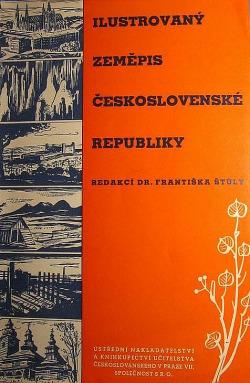 Ilustrovaný zeměpis Československé republiky obálka knihy