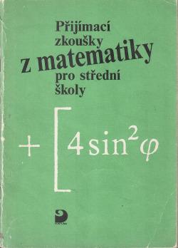 Přijímací zkoušky z matematiky na střední školy obálka knihy