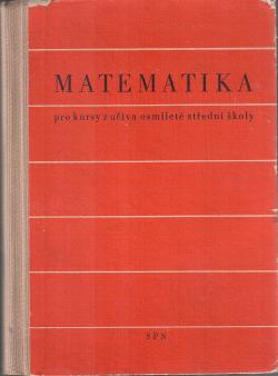 Matematika pro kursy z učiva osmileté střední školy obálka knihy