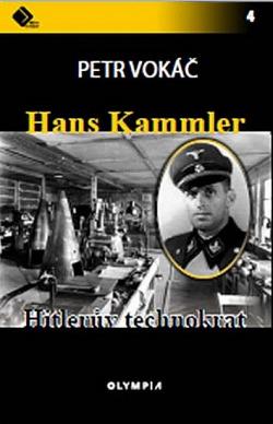 Hans Kammler - Hitlerův technokrat obálka knihy