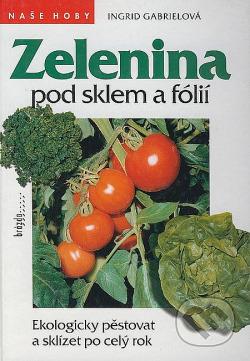 Zelenina pod sklem a fólií obálka knihy