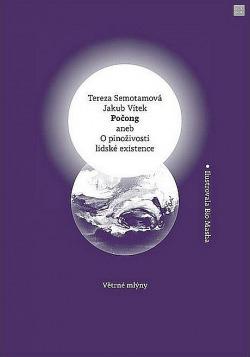 Počong aneb O pinoživosti lidské existence obálka knihy