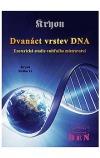 Kryon kniha 12 - 12 vrstev DNA