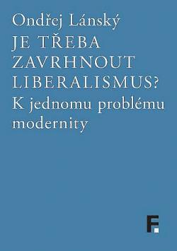 Je třeba zavrhnout liberalismus? obálka knihy
