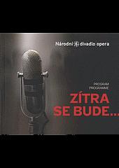 Zítra se bude... : Hudební příběh o procesu s Miladou Horákovou na dobové texty obálka knihy