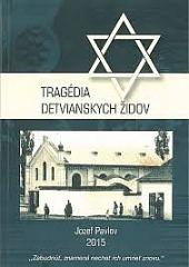 TRAGÉDIA DETVIANSKYCH ŽIDOV obálka knihy