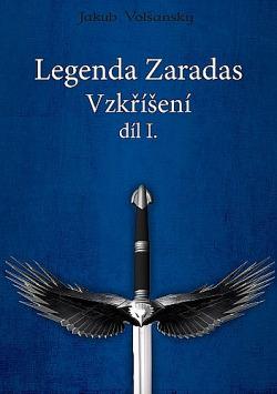 Legenda Zaradas. Díl 1, Vzkříšení obálka knihy