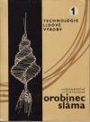 Orobinec, sláma