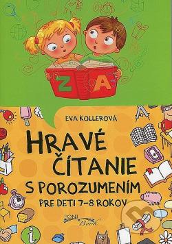 Hravé čítanie s porozumením Pre deti 7 - 8 rokov obálka knihy