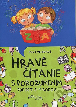 Hravé čítanie s porozumením Pre deti 8 - 9 rokov obálka knihy
