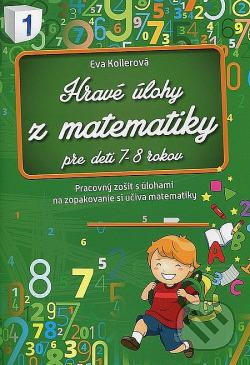Hravé úlohy z matematiky    Pre deti 7 - 8 rokov obálka knihy