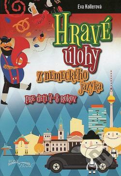 Hravé úlohy z nemeckého jazyka    Pre deti 7-8 rokov obálka knihy