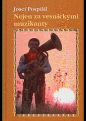 Nejen za vesnickými muzikanty