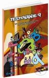 Testovanie 9 - 8. ročník    Testy zo slovenského jazyka a literatúry