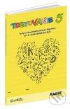 Testovanie 5 - 5. ročník    Testy zo slovenského jazyka a literatúry