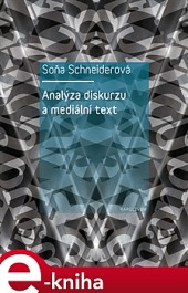 Analýza diskurzu a mediální text