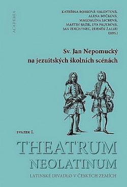 Sv. Jan Nepomucký na jezuitských školních scénách obálka knihy