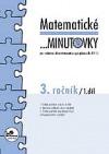 Matematické ...minutovky 3. ročník / 1. díl
