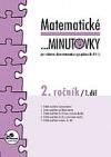 Matematické ...minutovky 2. ročník / 1. díl