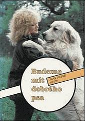 Budeme mít dobrého psa obálka knihy